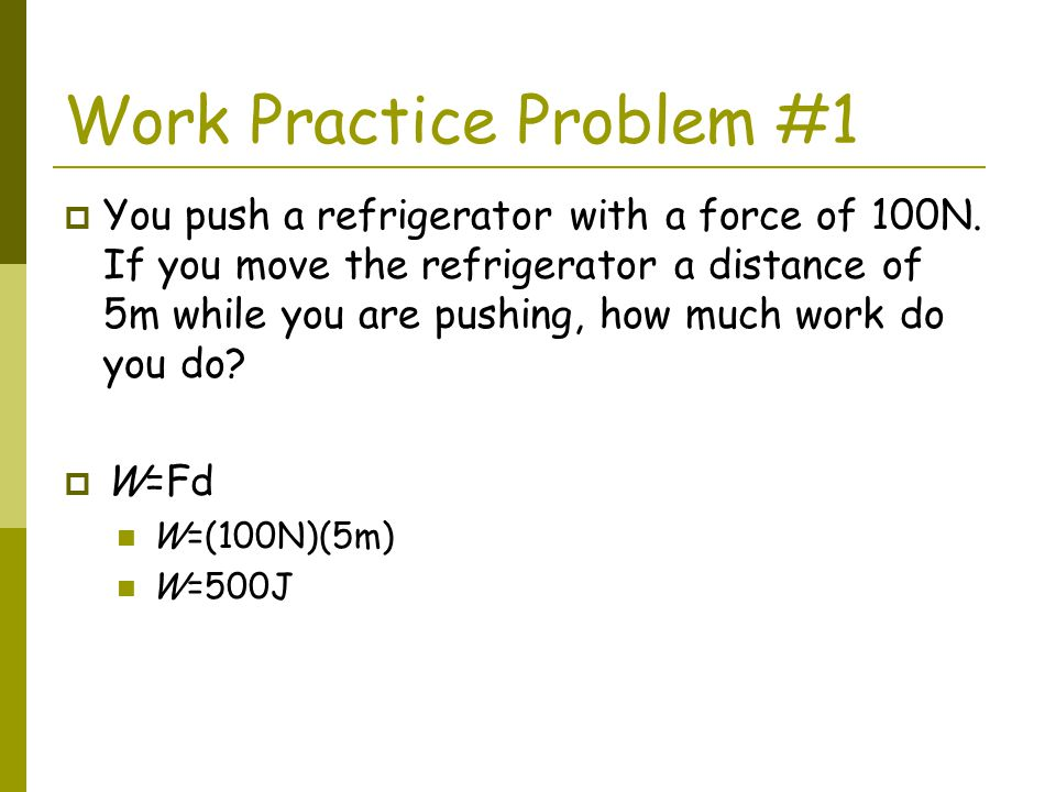 Work Practice Problem #1