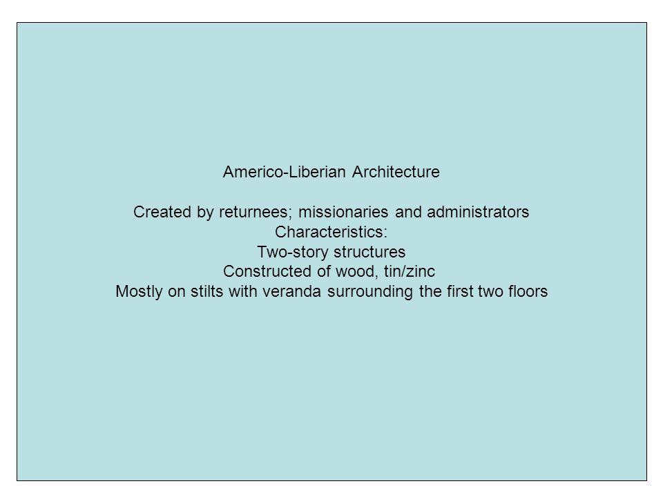 Americo-Liberian Architecture