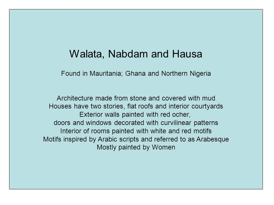 The Built Environment West African Architecture Ppt