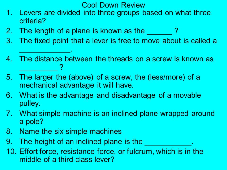 Cool Down Review Levers are divided into three groups based on what three criteria The length of a plane is known as the ______