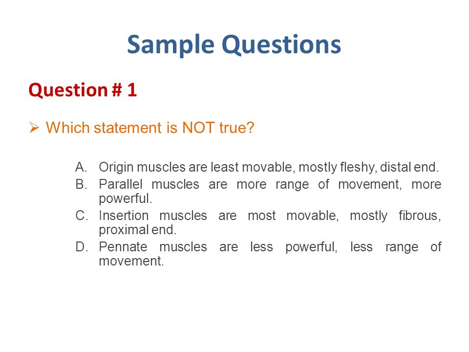 Sample Questions Question # 1 Which statement is NOT true