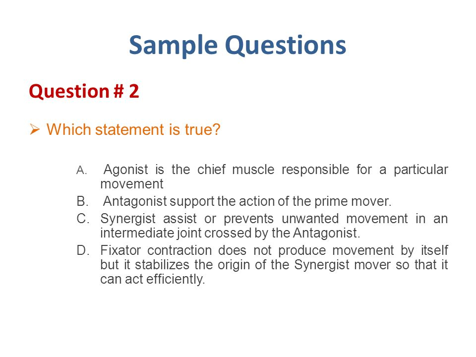 Sample Questions Question # 2 Which statement is true