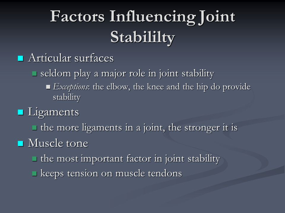 Factors Influencing Joint Stabililty