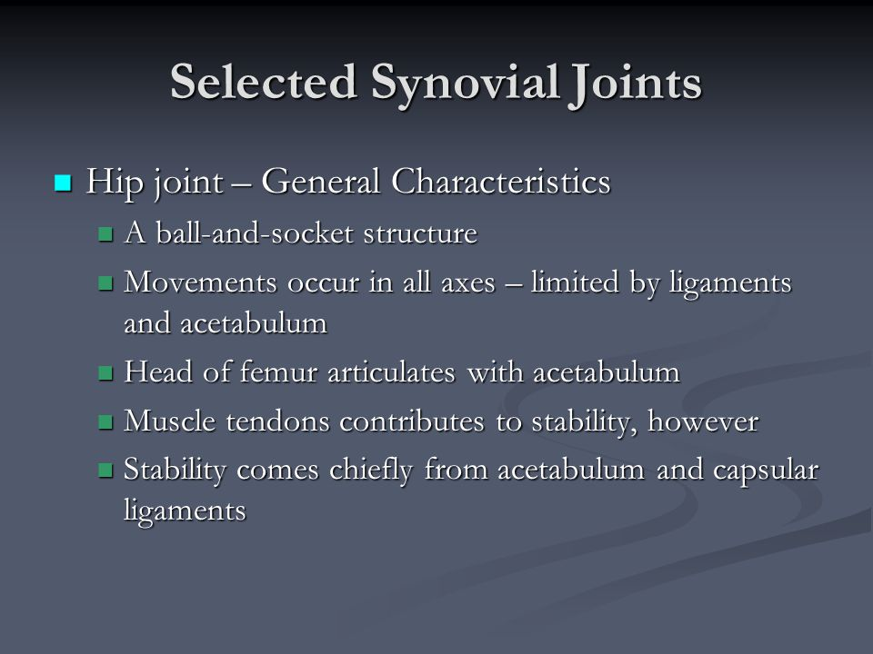 Selected Synovial Joints