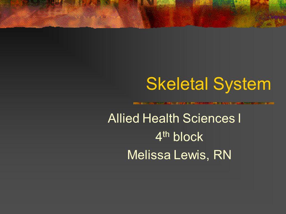 Allied Health Sciences I 4th block Melissa Lewis, RN