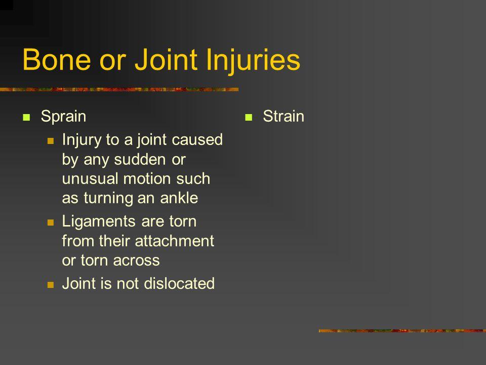 Bone or Joint Injuries Sprain