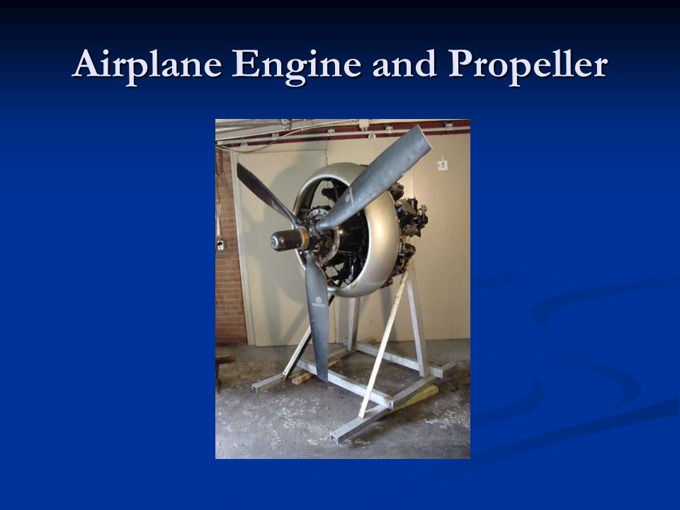 Airplane Engine and Propeller