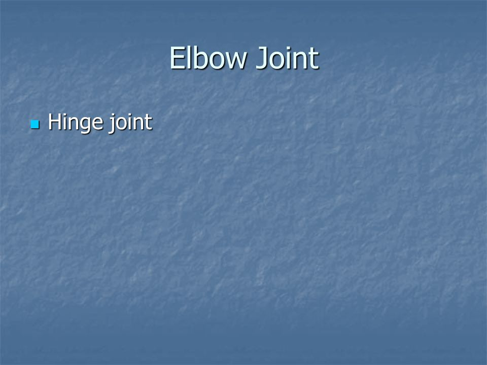 Elbow Joint Hinge joint