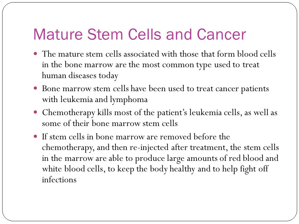 Mature Stem Cells and Cancer