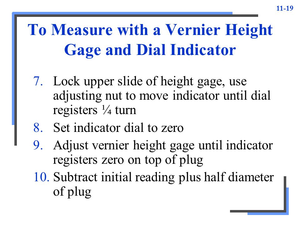 To Measure with a Vernier Height Gage and Dial Indicator
