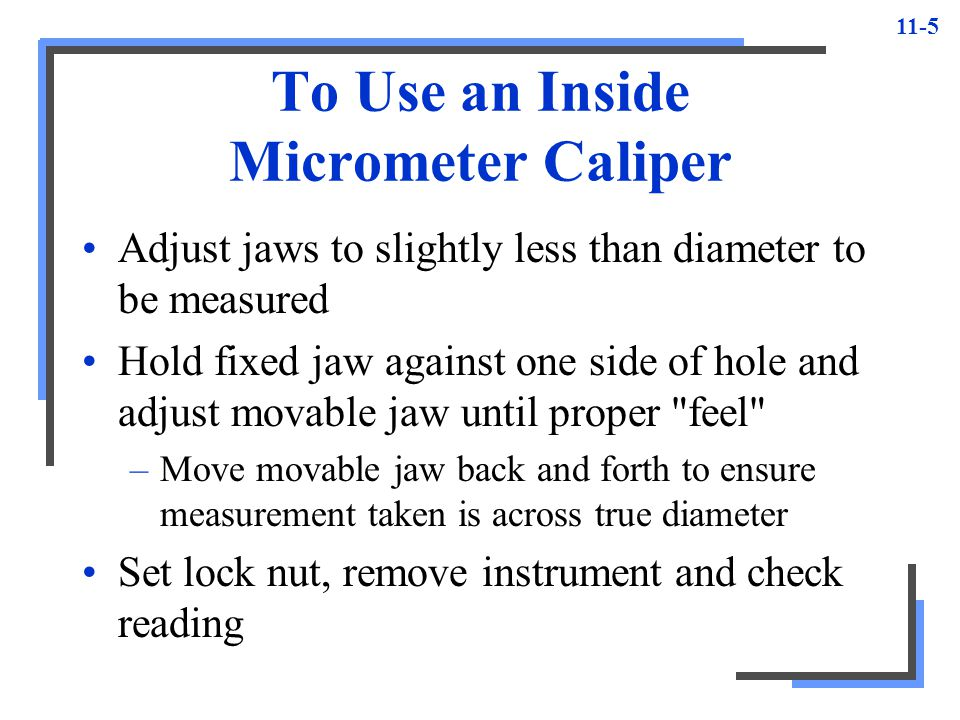 To Use an Inside Micrometer Caliper