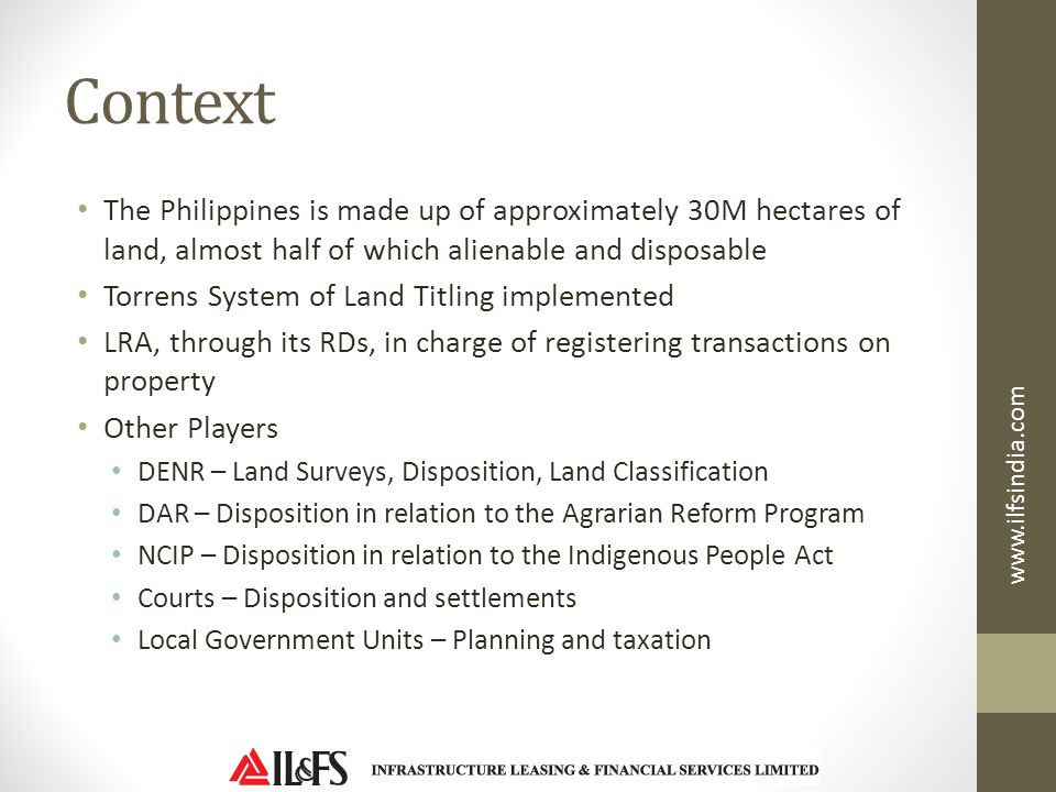 Context The Philippines is made up of approximately 30M hectares of land, almost half of which alienable and disposable.