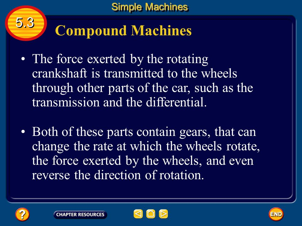 Simple Machines 5.3. Compound Machines.