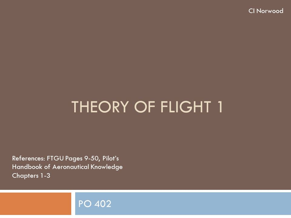 Theory Of Flight 1 PO 402 CI Norwood