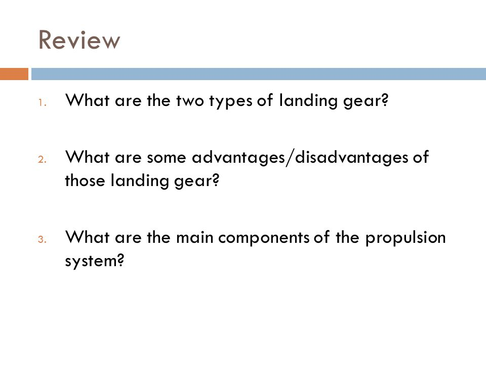 Review What are the two types of landing gear