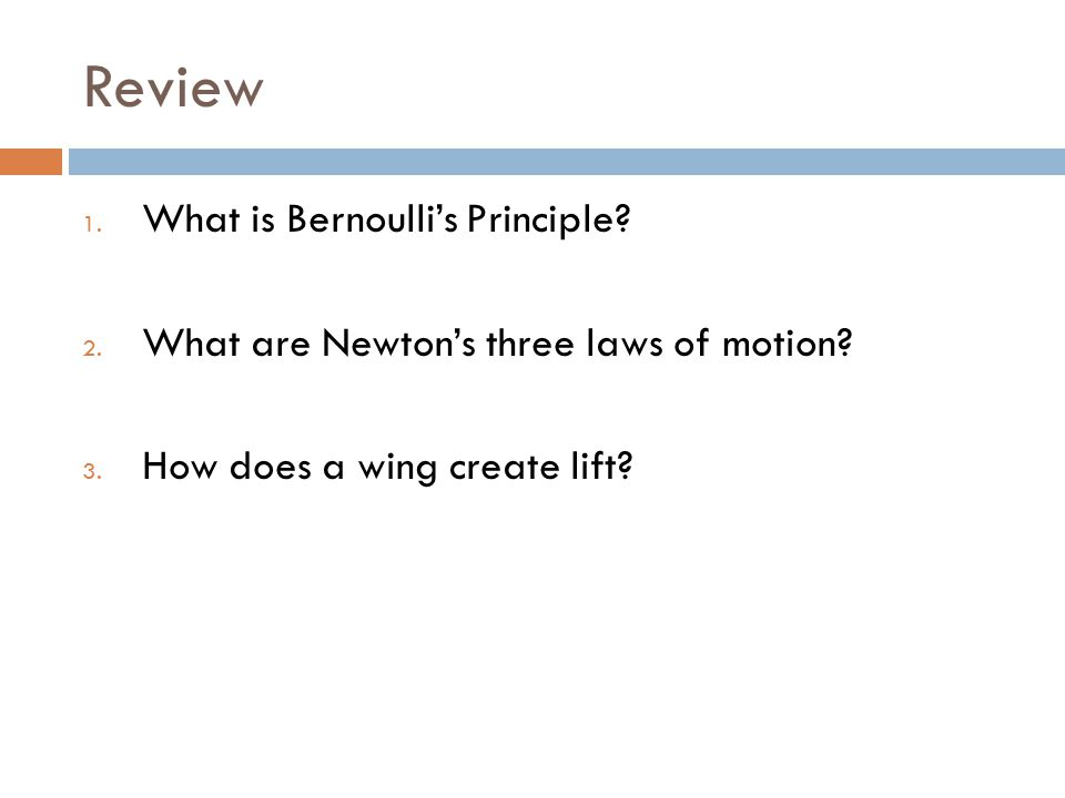 Review What is Bernoulli's Principle