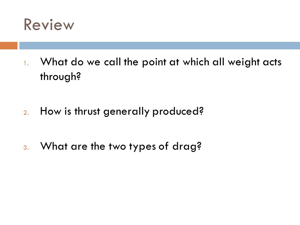 Review What do we call the point at which all weight acts through