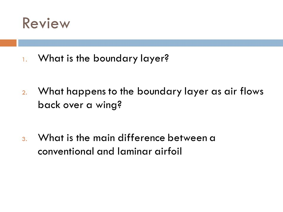 Review What is the boundary layer