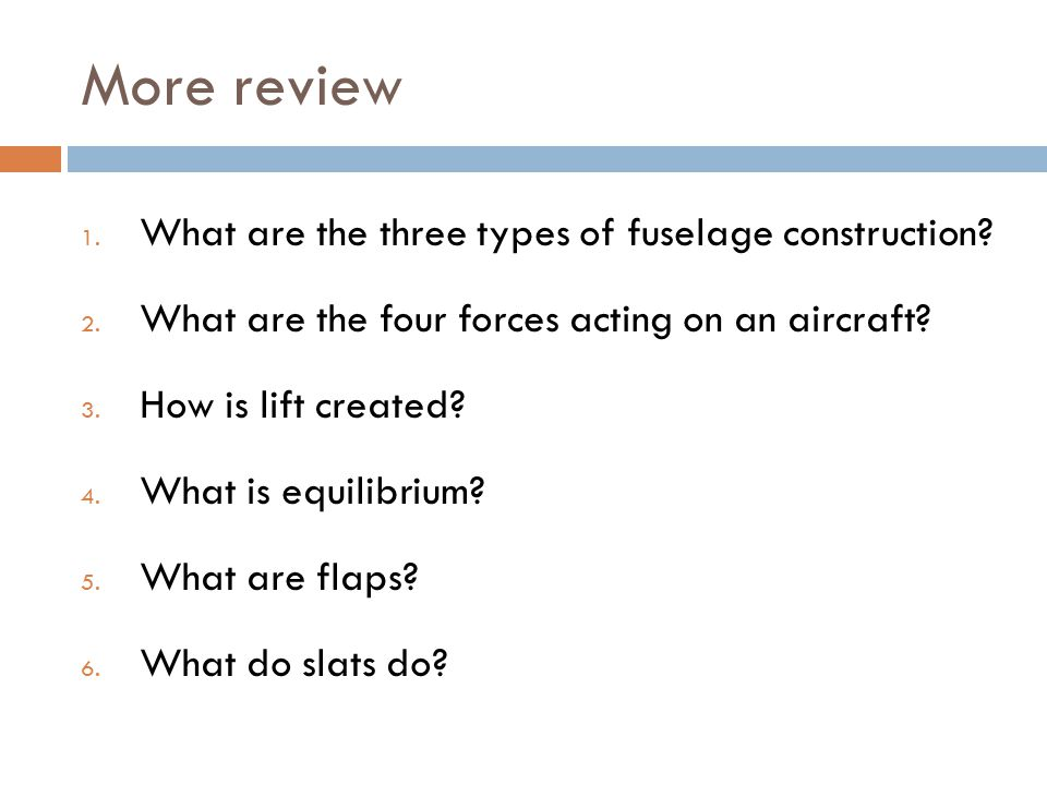 More review What are the three types of fuselage construction