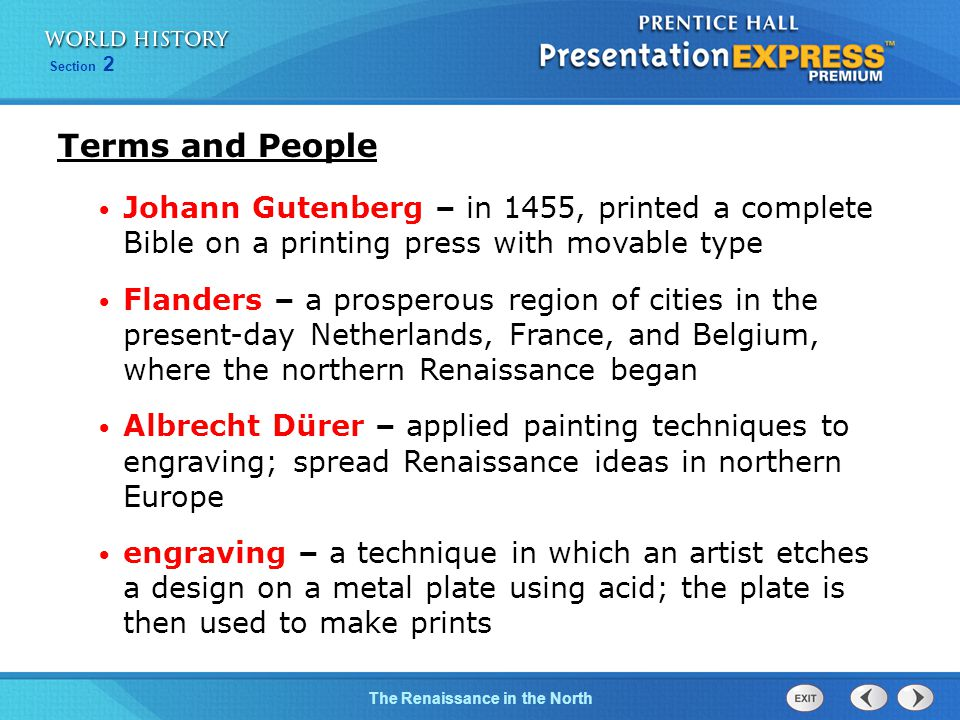 Terms and People Johann Gutenberg – in 1455, printed a complete Bible on a printing press with movable type.