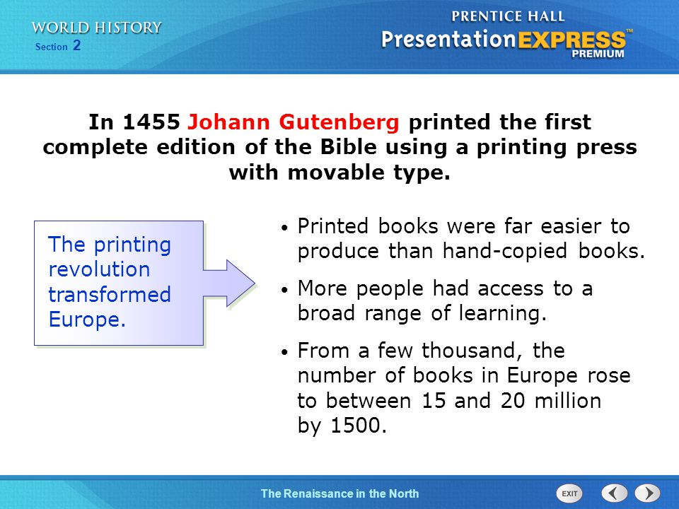 Printed books were far easier to produce than hand-copied books.