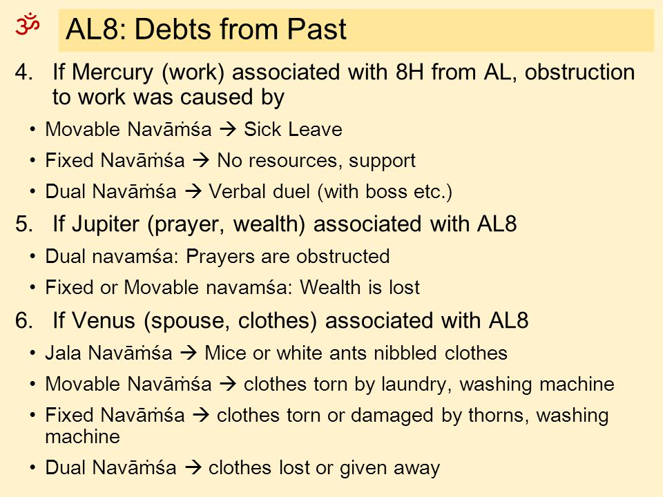 AL8: Debts from Past If Mercury (work) associated with 8H from AL, obstruction to work was caused by.