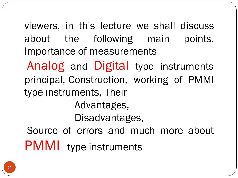 viewers, in this lecture we shall discuss about the following main points. Importance of measurements