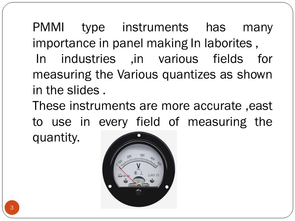 PMMI type instruments has many importance in panel making In laborites ,