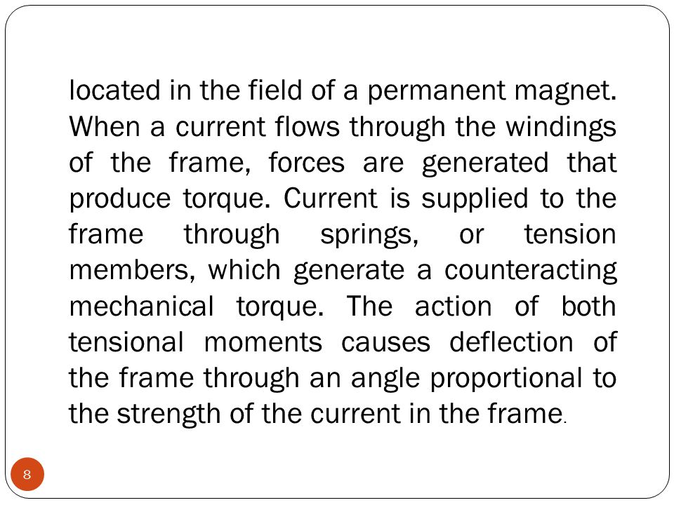 located in the field of a permanent magnet