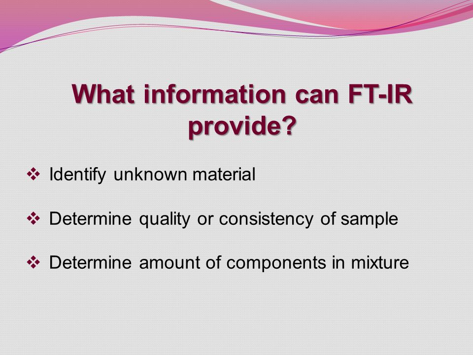 What information can FT-IR