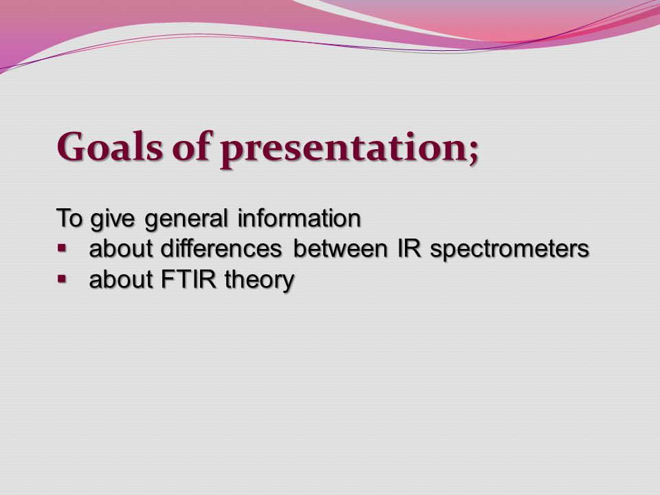 Goals of presentation;