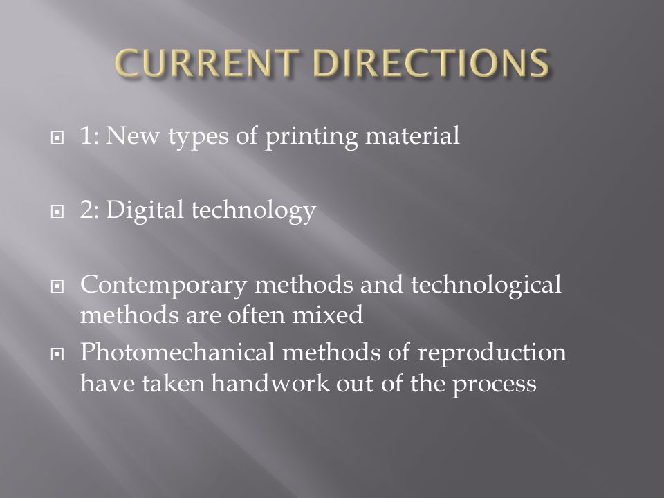 CURRENT DIRECTIONS 1: New types of printing material