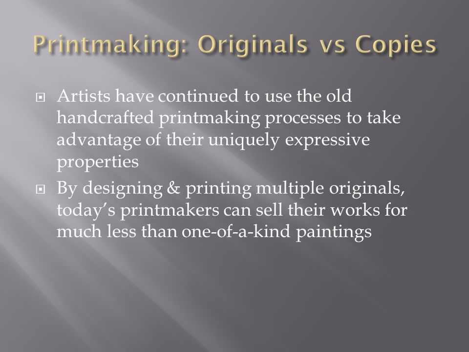 Printmaking: Originals vs Copies