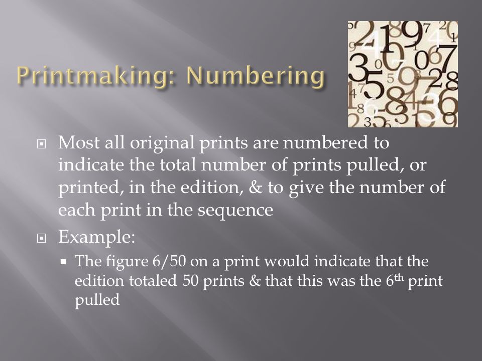 Printmaking: Numbering