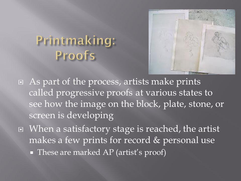 Printmaking: Proofs