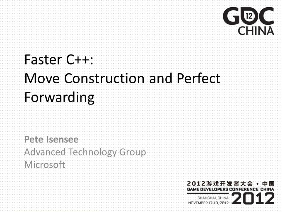 Faster C++: Move Construction and Perfect Forwarding