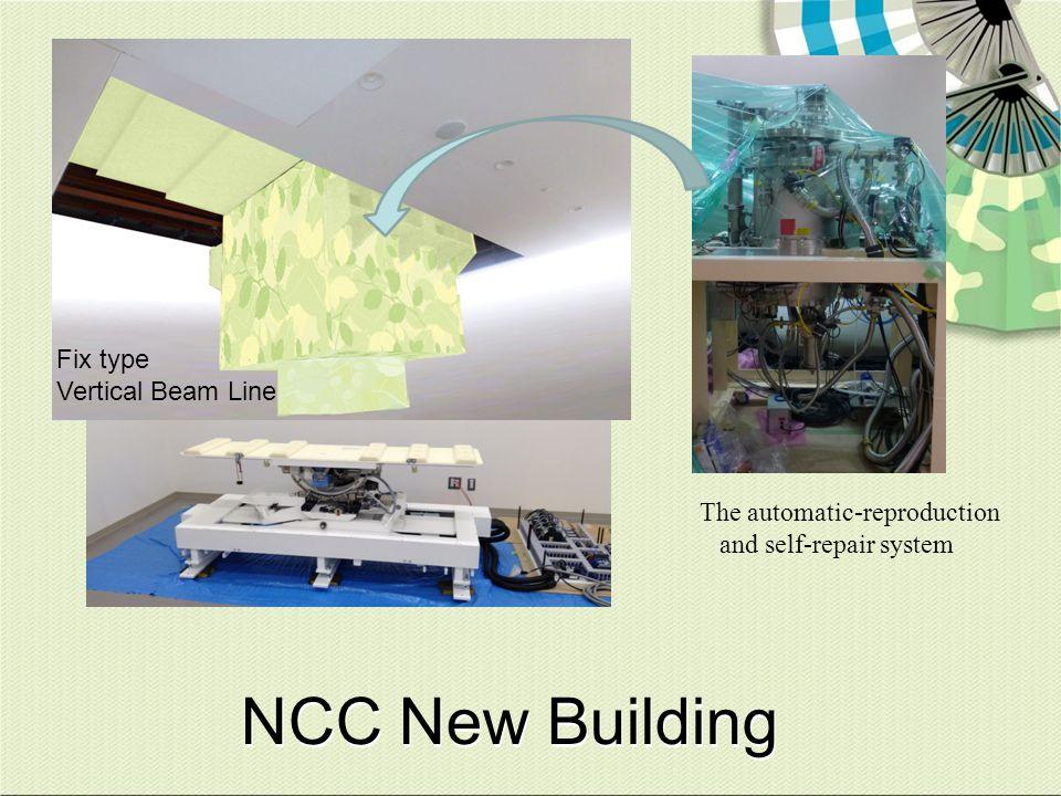 NCC New Building Fix type Vertical Beam Line