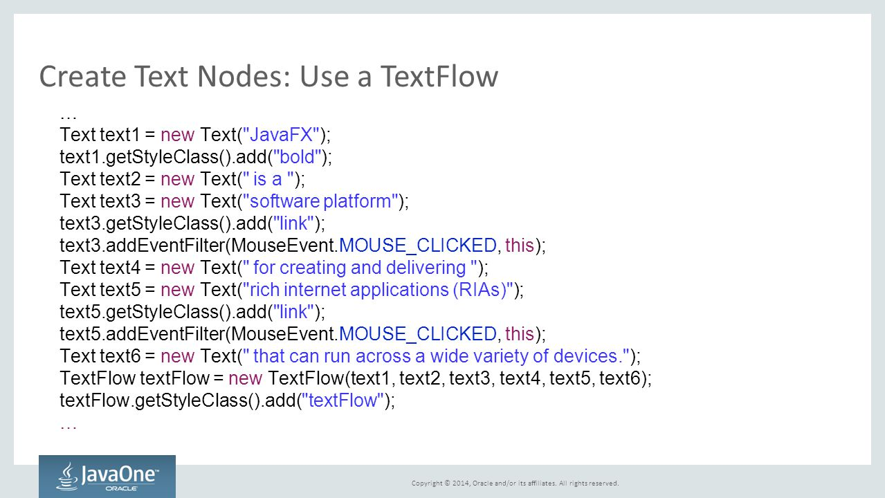 Create Text Nodes: Use a TextFlow