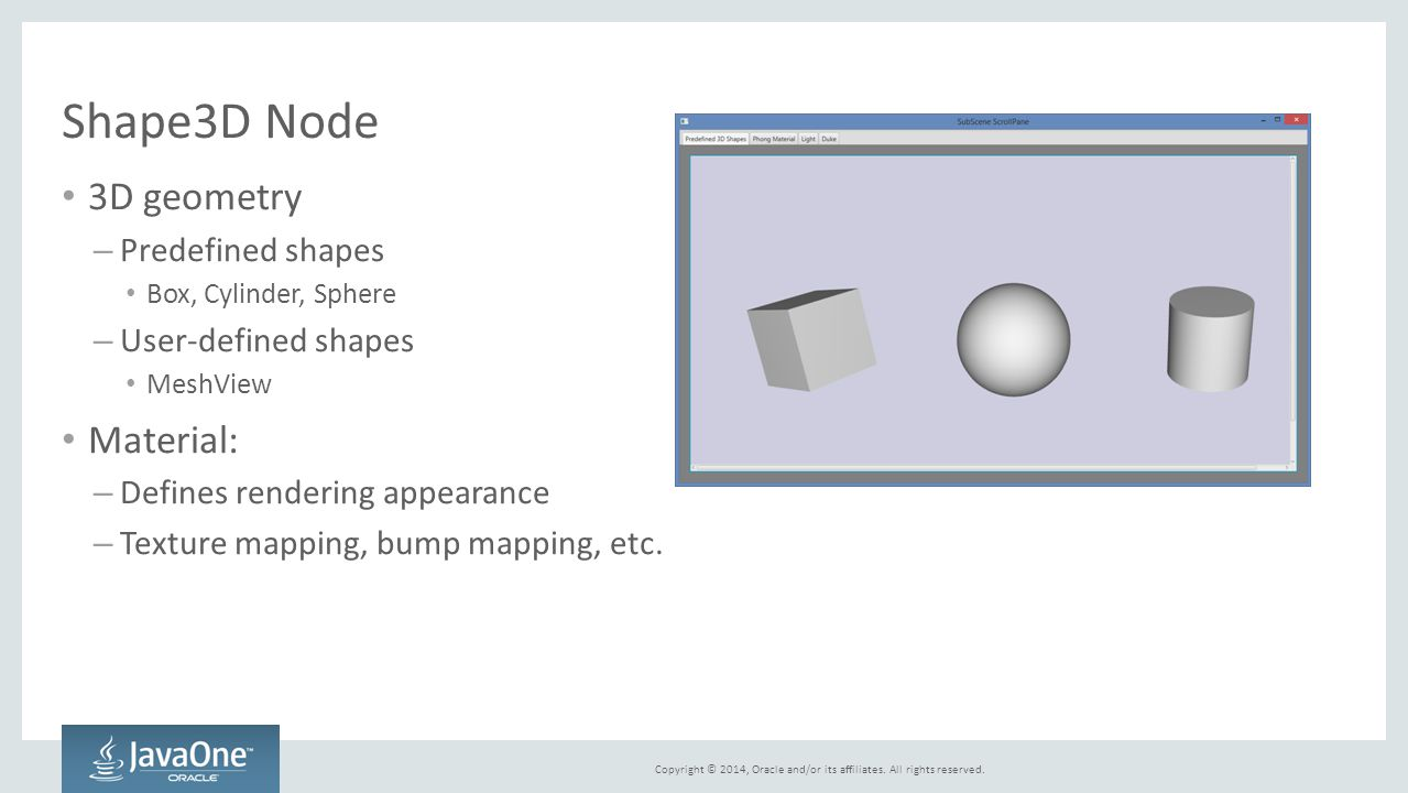 Shape3D Node 3D geometry Material: Predefined shapes