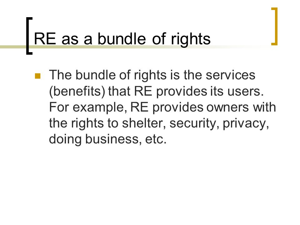 RE as a bundle of rights