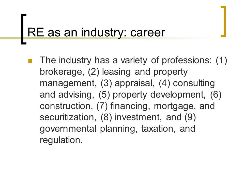 RE as an industry: career