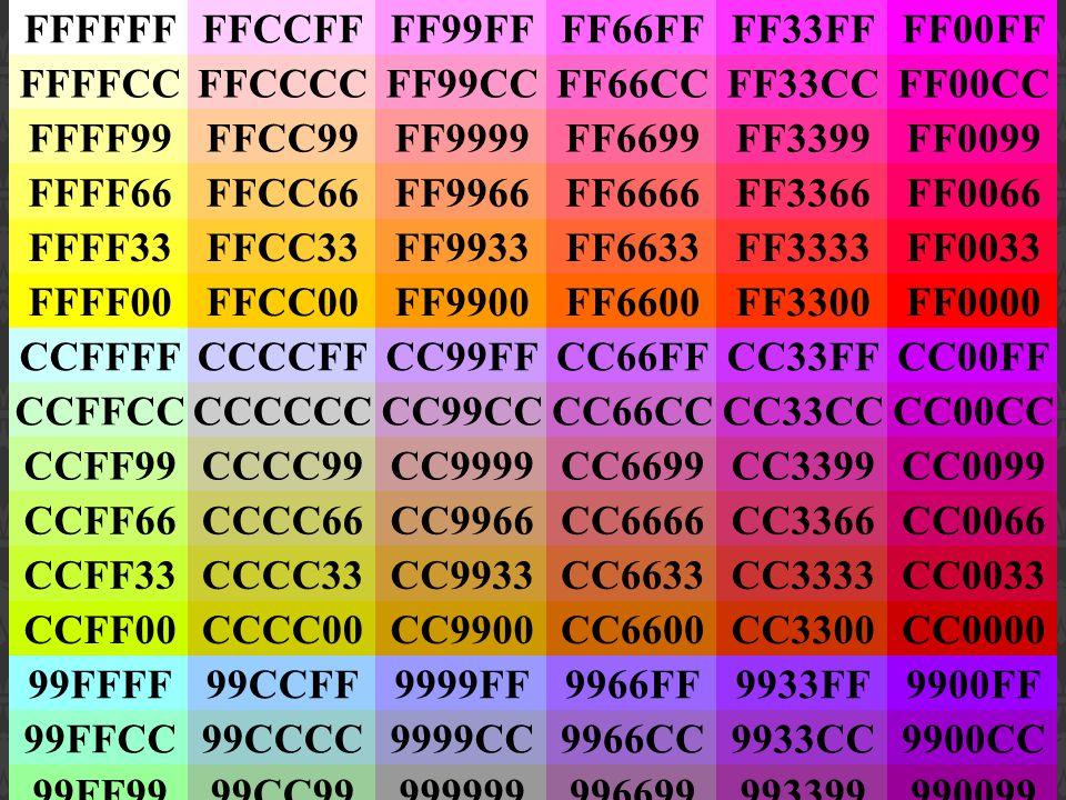 FFFFFF FFCCFF. FF99FF. FF66FF. FF33FF. FF00FF. FFFFCC. FFCCCC. FF99CC. FF66CC. FF33CC. FF00CC.