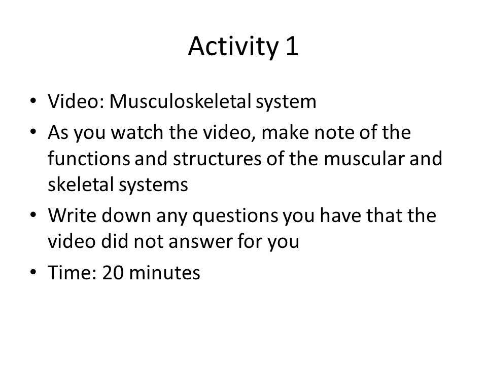 Activity 1 Video: Musculoskeletal system