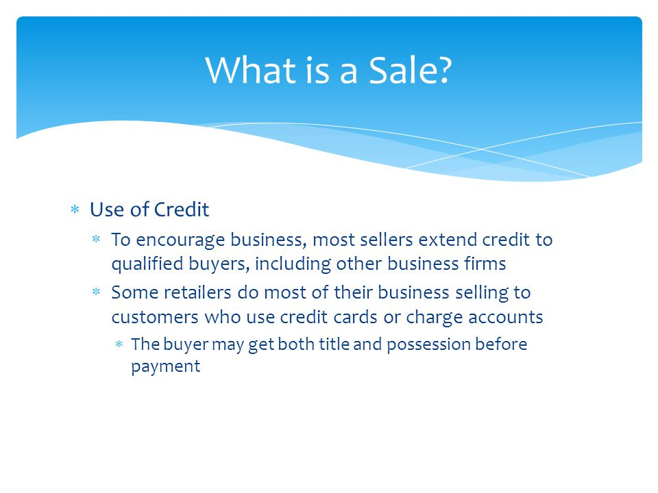 What is a Sale Use of Credit