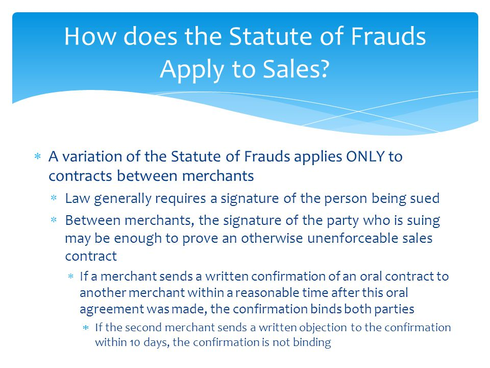 How does the Statute of Frauds Apply to Sales