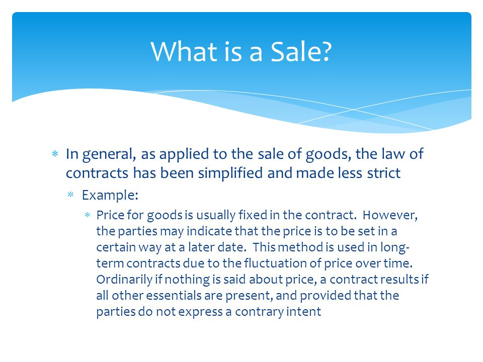 Sales contracts chapter ppt download what is a sale in general as applied to the sale of goods the platinumwayz