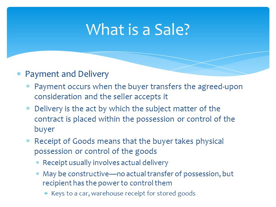 What is a Sale Payment and Delivery
