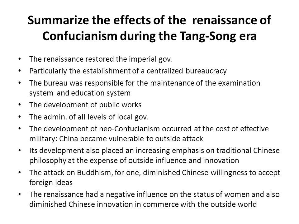 Summarize the effects of the renaissance of Confucianism during the Tang-Song era