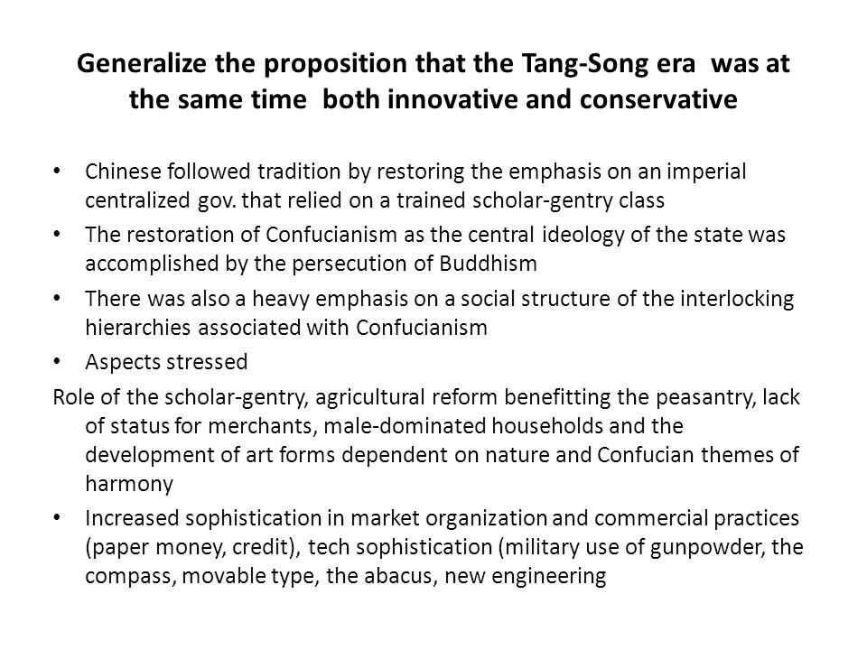 Generalize the proposition that the Tang-Song era was at the same time both innovative and conservative