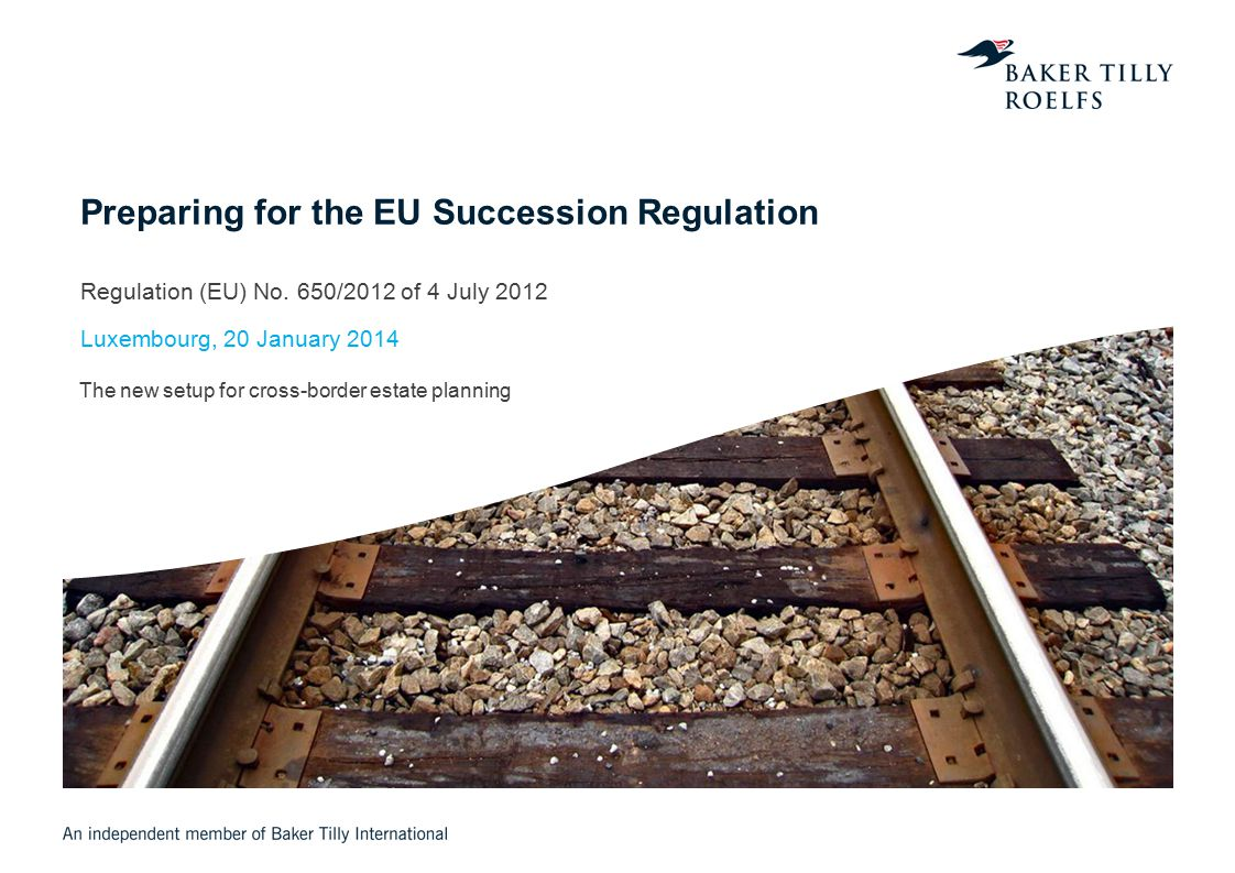 Regulation (EU) No. 650/2012 of 4 July 2012